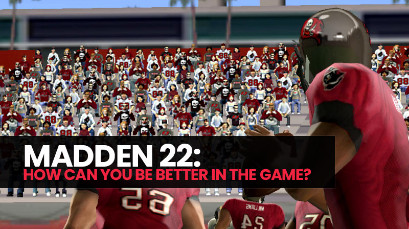 Madden 22: How can you be better in the game?